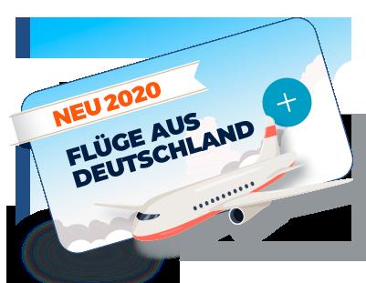 NEU 2019 - Flüge aus Deutschland